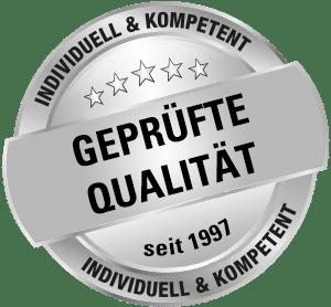 Geprüfte Qualität seit 1997